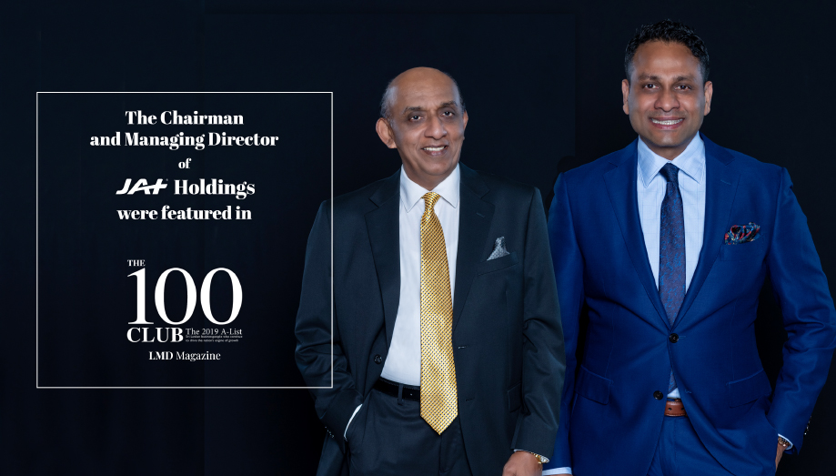 JAT Holdings's Chairman and Managing Director recognised in LMD'S 'The 100 Club'