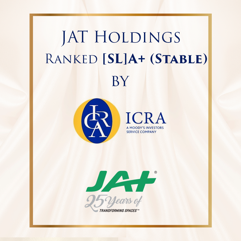 ICRA LANKA LIMITED REAFFIRMS THE ISSUER RATING OF [SL]A+ STABLE FOR JAT HOLDINGS