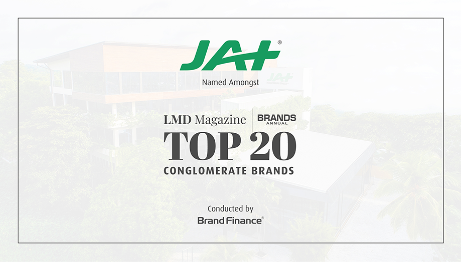 JAT Holdings was ranked amongst LMD's Top 20 Conglomerate Brands in Sri Lanka.
